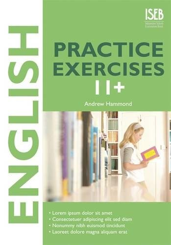 English Practice Exercises 11+ (Practice Exercises At 11+/13+)