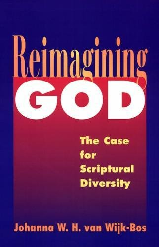 Reimagining God: The Case For Scriptural Diversity