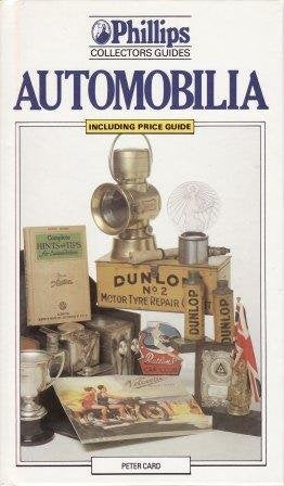 Automobilia (Phillips Collectors' Guides)