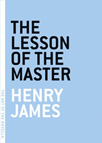 The Lesson Of The Master (The Art Of The Novella Series)