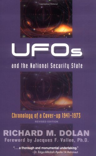 Ufos And The National Security State: Chronology Of A Coverup, 1941-1973