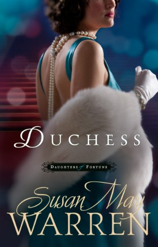 Duchess (Daughters Of Fortune Series)