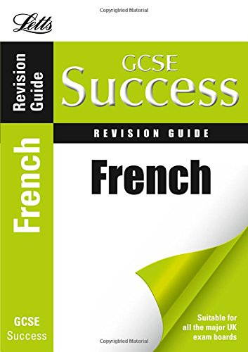 French (Letts Gcse Success)
