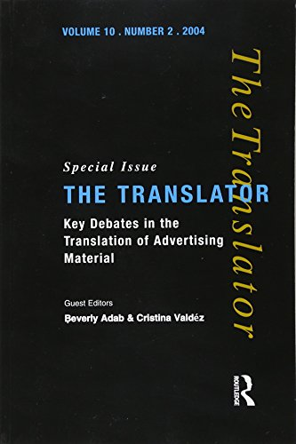 Key Debates In The Translation Of Advertising Material: Special Issue Of The Translator (Volume 10/2, 2004) (Translator S)