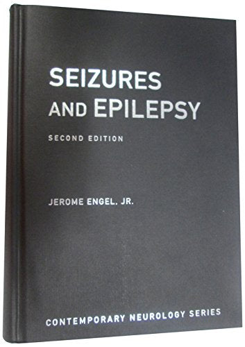 Seizures And Epilepsy (Contemporary Neurology Series)