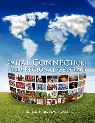 Spatial Connections: World Regional Geography