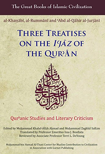 Three Treatises On The I'Jaz Of The Qur'An (Great Books Of Islamic Civilization)