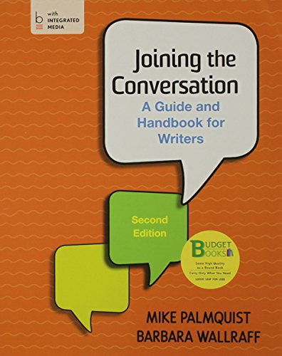 Loose-Leaf Version For Joining The Conversation With Handbook: Writing In College And Beyond