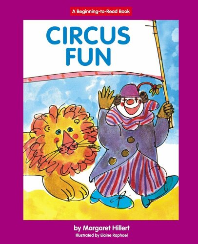 Circus Fun (Beginning To Read-Easy Stories)
