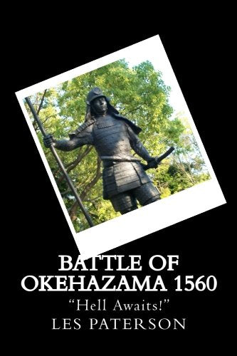 Battle Of Okehazama 1560: Hell Awaits!