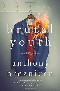 Brutal Youth: A Novel