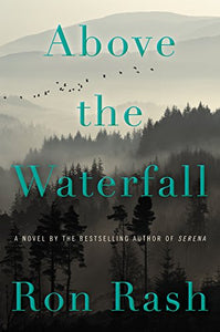 Above The Waterfall: A Novel