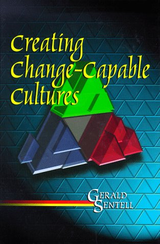 Creating Change-Capable Cultures