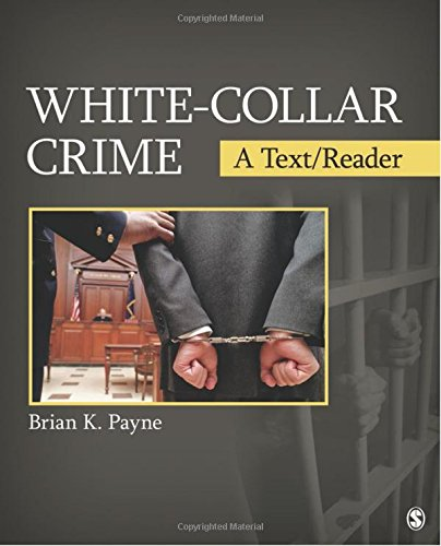 White-Collar Crime: A Text/Reader (Sage Text/Reader Series In Criminology And Criminal Justice)