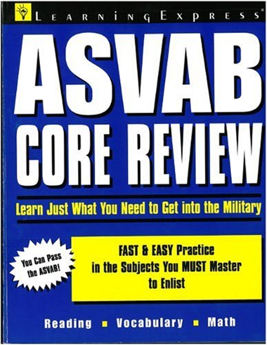 Asvab Core Review: Just What You Need To Get Into The Military