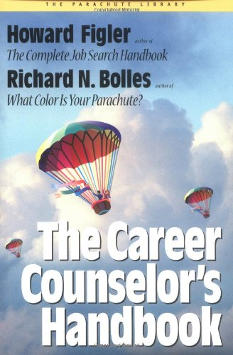 The Career Counselor'S Handbook (Parachute Library)