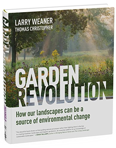 Garden Revolution: How Our Landscapes Can Be A Source Of Environmental Change