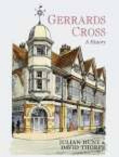Gerrards Cross: A History