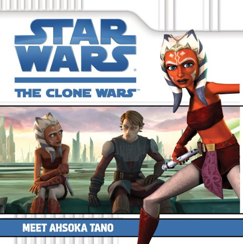 Meet Ahsoka Tano (Star Wars: The Clone Wars)