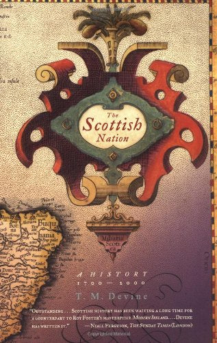 The Scottish Nation: A History, 1700-2000