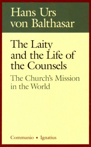 The Laity In The Life Of The Counsels: The Church'S Mission In The World