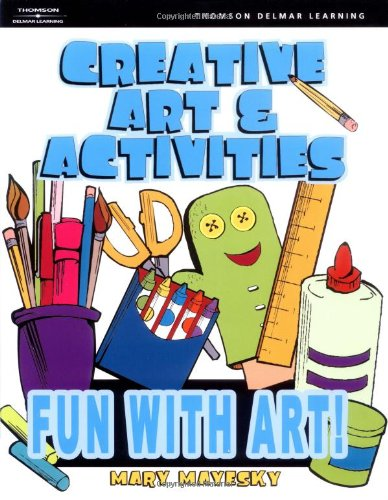 Creative Art & Activities: Fun With Art!