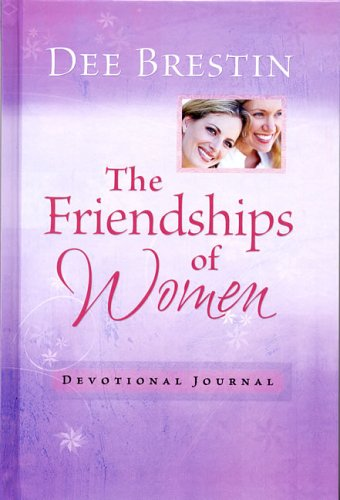 The Friendships Of Women Devotional Journal