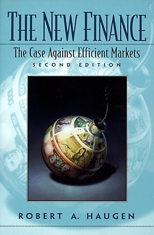 The New Finance: The Case Against Efficient Markets (2Nd Edition)