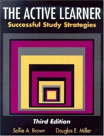 The Active Learner: Successful Study Strategies