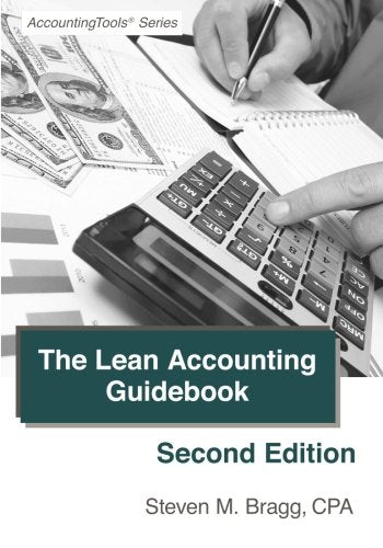The Lean Accounting Guidebook: Second Edition: How To Create A World-Class Accounting Department