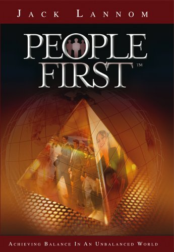 People First: Achieving Balance In An Unbalanced World (People First Series)