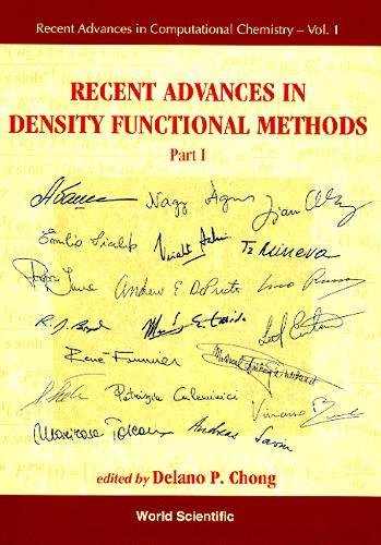 Recent Advances In Density Functional Methods (Recent Advances In Computational Chemistry, Vol 1, Part 1) (Pt. 1)