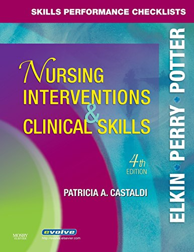 Skills Performance Checklists For Nursing Interventions & Clinical Skills, 4E