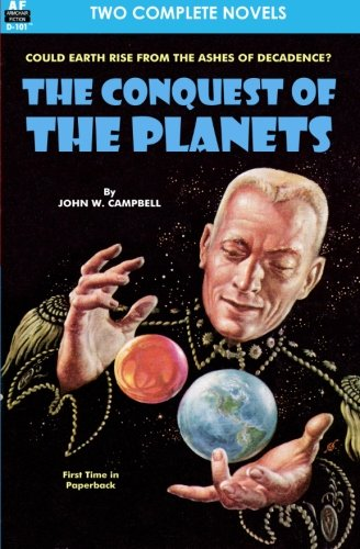 Conquest Of The Planets & The Man Who Annexed The Moon