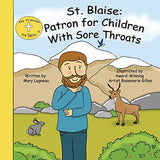 St. Blaise: Patron For Children With Sore Throats