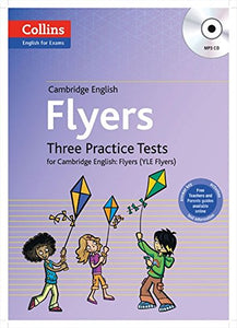 Three Practice Tests For Cambridge English: Flyers (Yle Flyers)