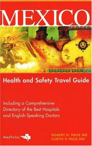 Mexico: Health And Safety Travel Guide