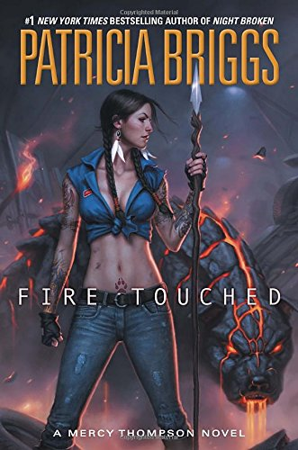 Fire Touched (A Mercy Thompson Novel)