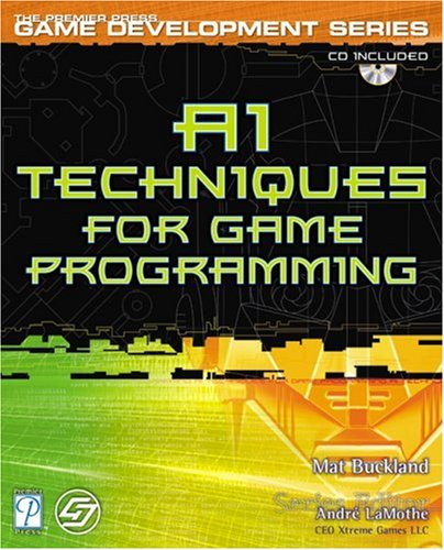 Ai Techniques For Game Programming (The Premier Press Game Development Series)