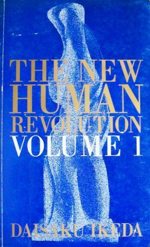 The New Human Revolution : Vol. 1