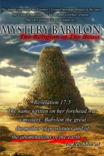 Mystery Babylon The Religion Of The Beast (The Original Revelation Series) (Volume 2)
