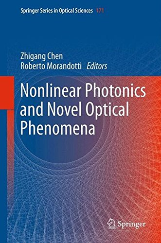 Nonlinear Photonics And Novel Optical Phenomena (Springer Series In Optical Sciences)