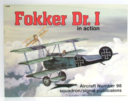 Fokker Dr. I In Action - Aircraft No. 98