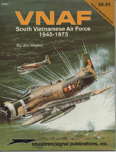 Vnaf: South Vietnamese Air Force 1945-1975 - Vietnam Studies Group Series (6046)