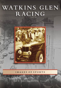Watkins Glen Racing (Images Of Sports)