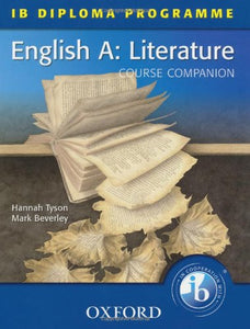Ib Course Companion: English A Literature (International Baccalaureate)