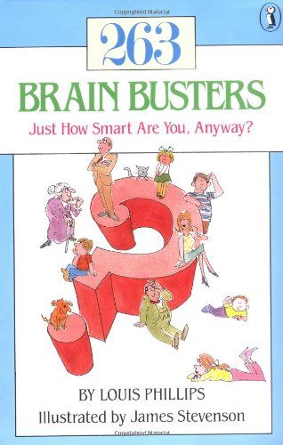 263 Brain Busters: Just How Smart Are You, Anyway? (Novels Series)