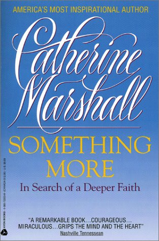 Something More: In Search Of A Deeper Faith