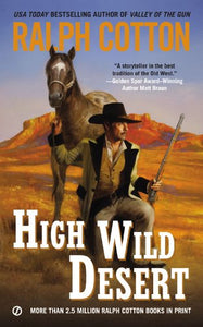 High Wild Desert (Ralph Cotton Western Series)