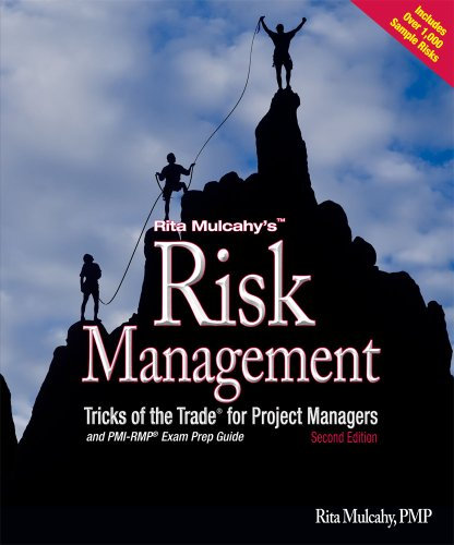 Risk Management Tricks Of The Trade For Project Managers + Pmi-Rmp Exam Prep Guide